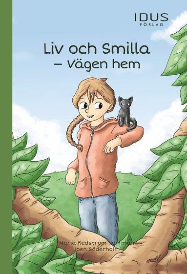 bokomslag Liv och Smilla : Vägen hem