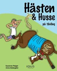 bokomslag Hästen & Husse på tävling