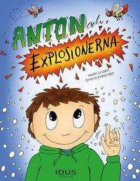 bokomslag Anton och explosionerna