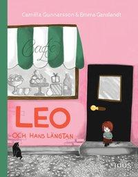 bokomslag Leo och hans längtan