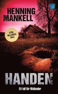 bokomslag Handen : ett fall för Wallander