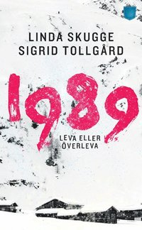 bokomslag 1989 : leva eller överleva
