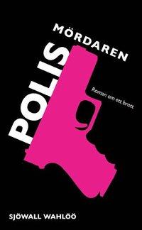 bokomslag Polismördaren