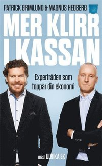 bokomslag Mer klirr i kassan : expertråden som formtoppar din ekonomi
