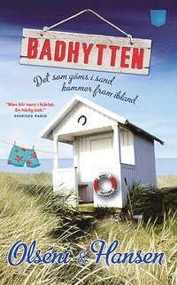 bokomslag Badhytten : det som göms i sand kommer fram ibland