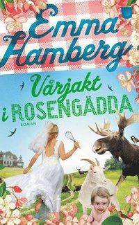 bokomslag Vårjakt i Rosengädda