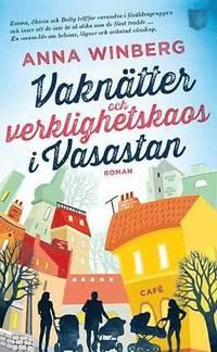 bokomslag Vaknätter och verklighetskaos i Vasastan