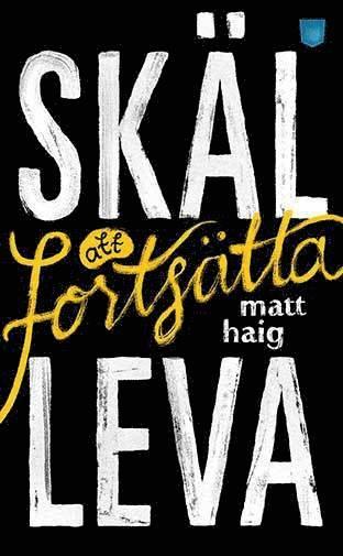 bokomslag Skäl att fortsätta leva