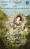 bokomslag Florence Stephens förlorade värld