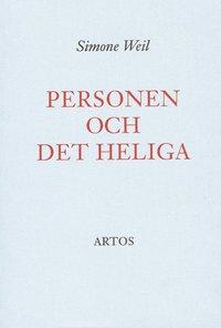 bokomslag Personen och det heliga : essäer och brev