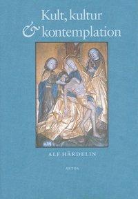 bokomslag Kult, kultur och kontemplation : studier i svenskt medeltida kyrkoliv