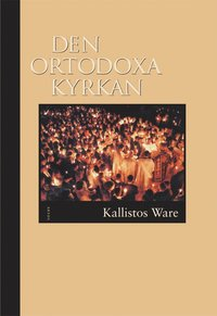 bokomslag Den ortodoxa kyrkan