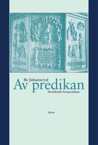 bokomslag Av predikan : homiletiskt kompendium