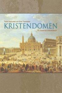 bokomslag Kristendomen - En historisk introduktion