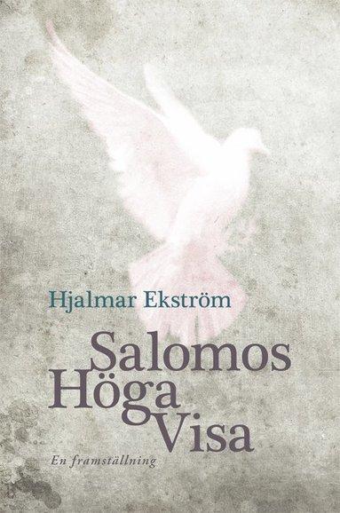 bokomslag Salomos höga visa . en framställning