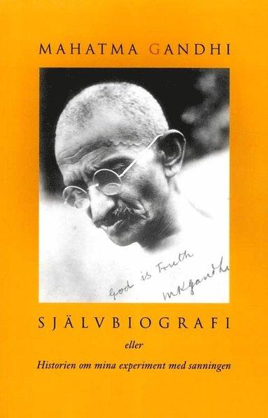 bokomslag Självbiografi eller Historien om mina experiment med sanningen