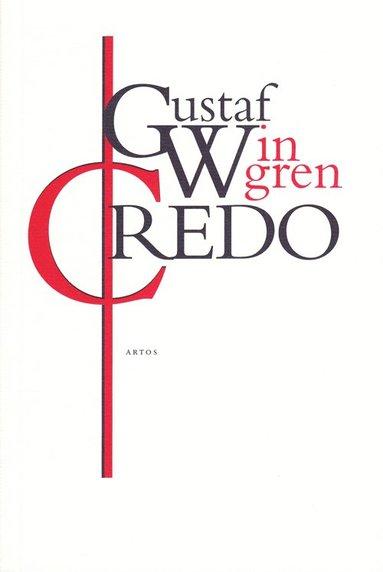 bokomslag Credo : den kristna tros- och livsåskådningen