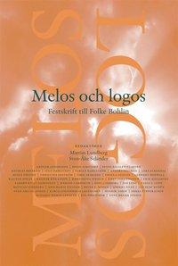 bokomslag Melos och Logos : festskrift till Folke Bohlin