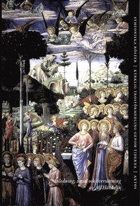 bokomslag Symfoniska röster : kyrklig trosförmedling genom tiderna