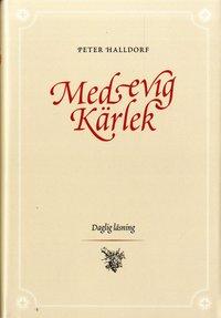 bokomslag Med evig kärlek : daglig läsning