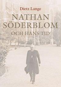 bokomslag Nathan Söderblom och hans tid