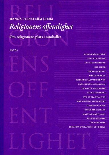 bokomslag Religionens offentlighet : om religionens plats i samhället