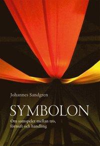 bokomslag Symbolon : om samspelet mellan tro, förnuft och handling