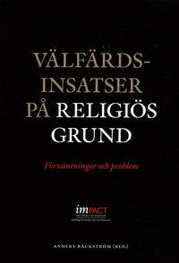 bokomslag Välfärdsinsatser på religiös grund : förväntningar och problem