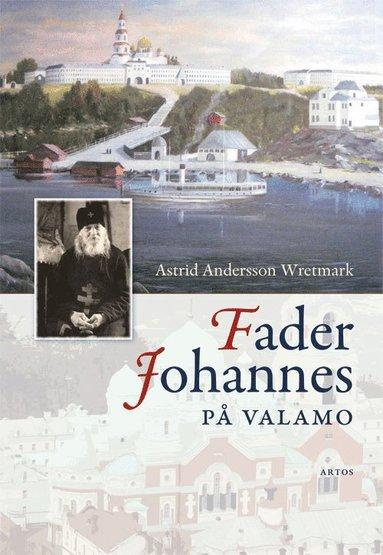 bokomslag Fader Johannes på Valamo