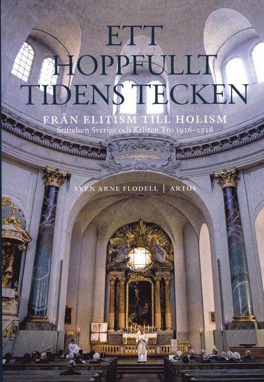 bokomslag Ett hoppfullt tidens tecken : från elitism till holism