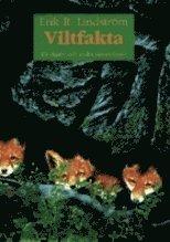 bokomslag Viltfakta för jägare och andra naturvänner