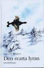 bokomslag Den svarta lyran - Jaktskildringar