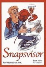bokomslag Snapsvisor - bäst före huvudrätten