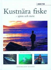 bokomslag Kustnära fiske - spinn och mete