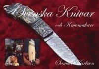 bokomslag Svenska knivar och knivmakare