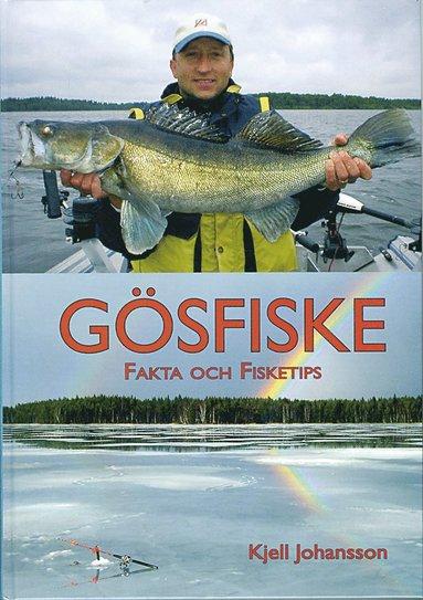bokomslag Gösfiske - Fakta och fisketips
