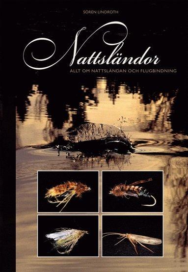 bokomslag Nattsländor : flugfiske och flugbindning