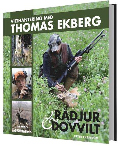 bokomslag Vilthantering med Thomas Ekberg : råddjur & dovvilt