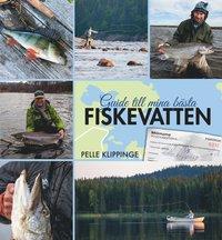 bokomslag Guide till mina bästa fiskevatten