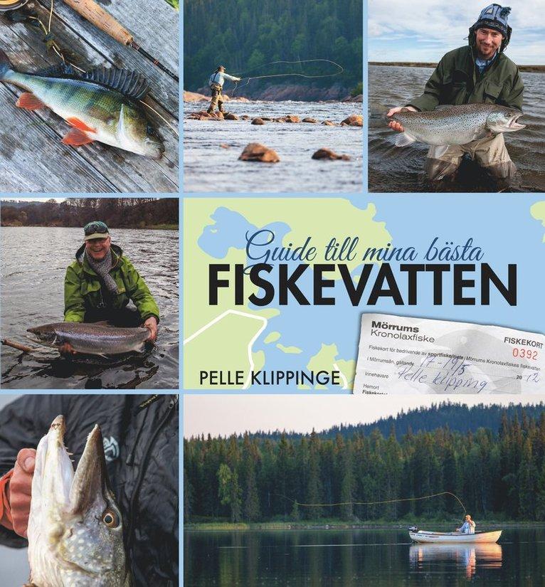Guide till mina bästa fiskevatten 1