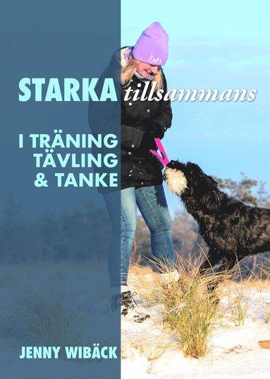 bokomslag Starka tillsammans : i träning, tävling och tanke