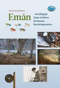 bokomslag Emån : med flugspö längs världens förnämsta havsöringsvatten