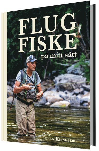 bokomslag Flugfiske på mitt sätt