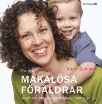 bokomslag Makalösa föräldrar : en bok med och om ensamstående familjer