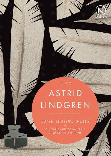 bokomslag Luise Justine Mejer : en kärlekshistoria från 1700-talets Tyskland