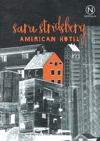 bokomslag American Hotel