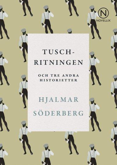 bokomslag Tuschritningen och tre andra historietter