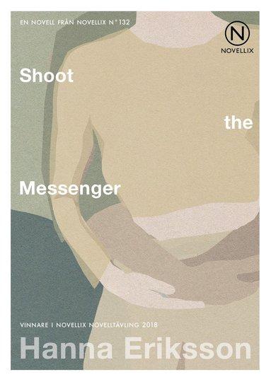 bokomslag Shoot the Messenger