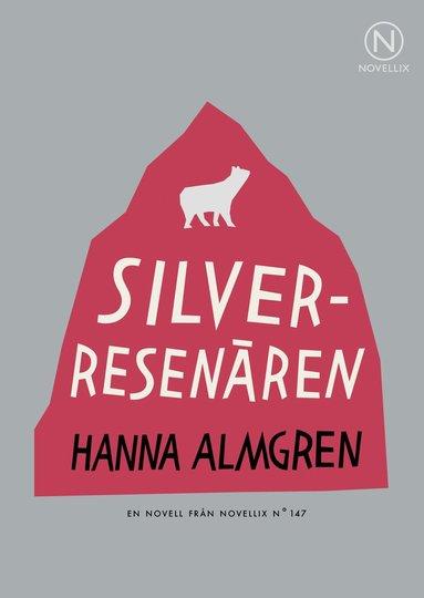bokomslag Silverresenären