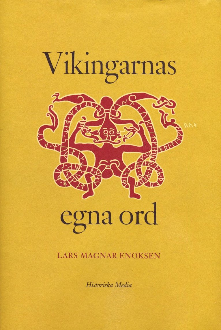 Vikingarnas egna ord 1